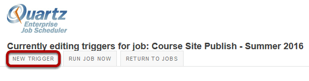 Or, to automate the job, click New Trigger.